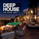Deep House: The After Party 2