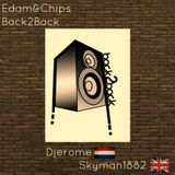 Edam & Chips - Back2Back - House & Tech House -Set
