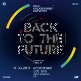Paul Kalkbrenner - Live At Prototype 063: Back To The Future, Lot 363 (Los Angeles) - 03-11-2017