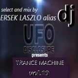DJ UFO presents TRANCE MACHINE vol.19 select and mix by Ersek Laszlo alias dj ufo