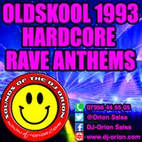 Oldskool 1993 Hardcore Rave Anthems
