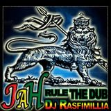DJ Rasfimillia - Jah Rule The Dub #3