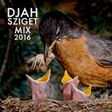 DJAH's Music Matters for Early Birds Sziget Mix 2016