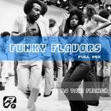FUNKY FLAVORS ( Full Mix ) - dj toni french