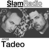 #SlamRadio - 133 - Tadeo