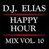 DJ Elias - Happy Hour Mix Vol.10
