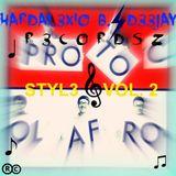 # HARDAL3XIO B. D33JAY R3CORDSZ @ SEI PRONTO COL AFRO STYLE  VOL. 2  #