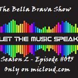 The Bella Brava Show - Season2 Episode #096 - Friday Grooves