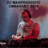 Maadraassoo - Embassa't 2018