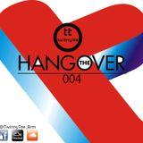 TwinnyTee - The Hang Over 004 (12 -12-16)