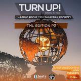 EDMCR - Turn Up! 027 (TML Edition Pt. 2) - 14-Jul-2017