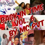Back In Time Vol. 6 By Pvt MC (Espanol)