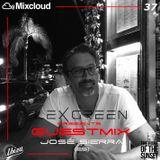 LEX GREEN presents GUESTMIX #37 JOSE SIERRA (ES)