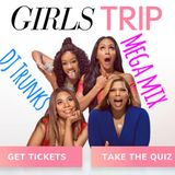 Girls Trip Mega Mix- SZA, Cardi B, Kehlani, Rihanna, Beyonce (Bodak Yellow)(Love Galore)+More 1Hr