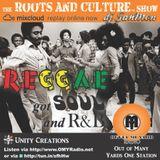 REGGAE got SOUL and R&B on the 76th Roots & Culture show @outta mi yard radio