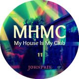 My House Is My Club #11 by Johnprie