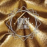 House Feelings Mix 001