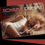 Soulful Dreams