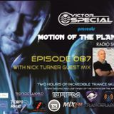 Victor Special - Motion of the Planet episode 087 with Nick Turner Guest Mix