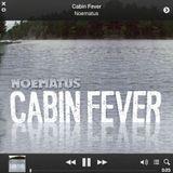Noematus : Cabin Fever