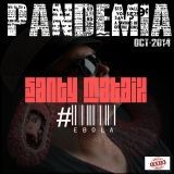 PANDEMIA by Santy Mataix  (October´14 #Ebola)