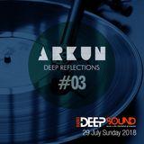 Deep Reflections #03| Radio Deep Sound (29/07/2018)
