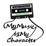 My Music Is My Character Summer Sounds Vol.04