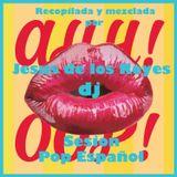 Sesion Pop Español 01 by Jesus de los Reyes dj