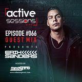 Active Sessions Live #066 Guest Mix Erik Sanders