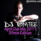 DJ Tomtee - April Club Mix 2011 (35mins)