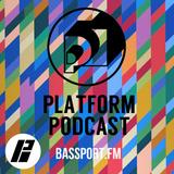 Bassport FM Platform Podcast #9