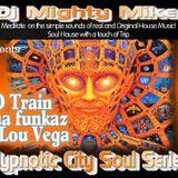 Hypnotic city Soul 7 - Dj Mighty Mike