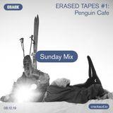Erased Tapes #1: Penguin Cafe