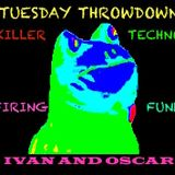 Tuesday Throwdown with Ivan & Oscar - Spotlight on Techno and Funk