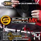 #SuperCapsulaMix - #Volumen74 - by @DjMikeRaymond