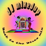 DJ Mixedup – Back To The Disco Mix