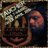 tauchers adult-music on di april 2016