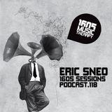 1605 Podcast 118 with Eric Sneo