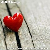 The Valentines Slow Jamz Selection Pt. 6 [Full Mix]