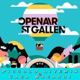Live @ Openair St.Gallen / Casa Bacardi