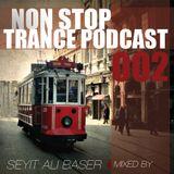 Non Stop Trance Podcast 002
