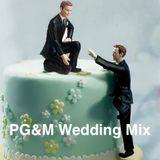 PG&M Wedding mix