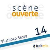 Scène Ouverte 14| Vincenzo Sessa