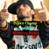 Prince Champ Live and Exclusive Interview with Rj Novera
