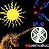 """""""Bipolar Schwag""""- Cunnys Disco Ep. 12"""