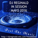 Dj Reginald - Session Mayo 2016