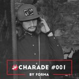 Charade #001 by Forma