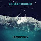 Lessovsky – I Melancholic Mix