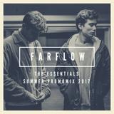 FarFlow - The Essentials (Summer Promomix 2017)