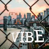 ITS A VIBE VOL. 1 Mixed by KAS